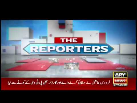 The Reporters 27th April 2020 on Ary News