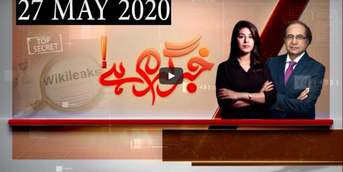 Khabr Garm Hai 27th May 2020 Today by Public News Live