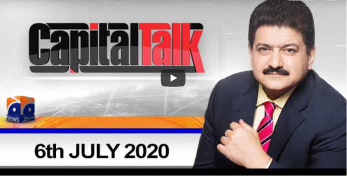 Capital Talk 6th July 2020 Today by Geo News